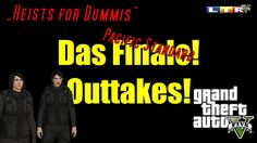 """GTA5 """"Heists for Dummis"""" #27 Pacific Standard Finale Outtakes! - YouTube"""