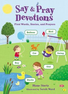 (Thomas Nelson) This book is a great tool to start a devotional time with little ones, as it will help you teach them about God, and the labeled pictures will help start a life of faith.