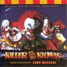 14. Killer Klowns from Outer Space
