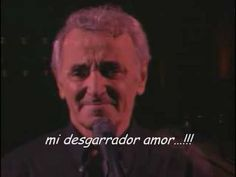 Mon émouvant amour (mi emocionante amor)-Charles Aznavour. (subtitulada en español)