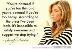 Jennifer Aniston - Love the name. Love her hair. Now I love her words! Jennifer Aniston Quotes, Jenifer Aniston, Jennifer Lawrence, Great Quotes, Quotes To Live By, Funny Quotes, Inspirational Quotes, Awesome Quotes, Life Quotes
