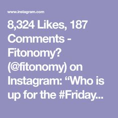 """8,324 Likes, 187 Comments - Fitonomy🌱 (@fitonomy) on Instagram: """"Who is up for the #FridayChallenge , tag your workout partner 👫 @Fitonomy #fitonomy"""""""