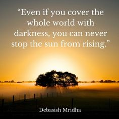 Even if you cover the whole world with darkness you can never stop the sun from rising. Sunrises, Travel Quotes, The Secret, Darkness, Landscapes, World, Link, Cover, Instagram Posts