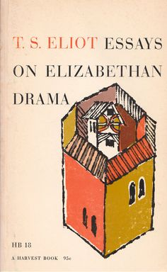 TS Eliot Essays on Elizabethan Drama – Cover design by Seymour Chwast and Janet Halverson.