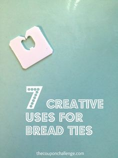 7 Creative Uses for Bread Ties #Frugal #Crafty