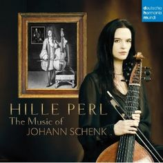 Hille Perl - Music Of Johann Schenk