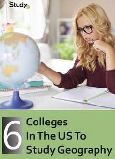 Top 6 Colleges In The US To Study Geography | StudyXP.com