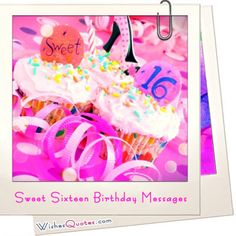 Sweet Sixteen Birthday Messages