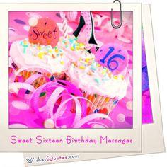 Sweet Sixteen Birthday Messages