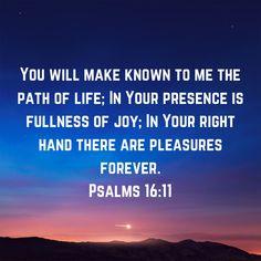 Bible Verses Quotes, Encouragement Quotes, Faith Quotes, Good Scriptures, Healing Scriptures, Jesus Art, Jesus Christ, Bible Verses About Confidence, Psalms 16 11