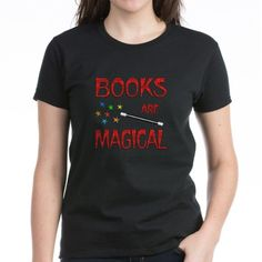 Books are Magical Tee on CafePress.com