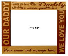 Personalized Laser Engraved Wooden Picture Frame 8X10 Father's day quotes Father's gift