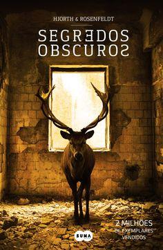 Morrighan: Opinião: Segredos Obscuros (Sebastian Bergman #1), de Hjorth & Rosenfeldt