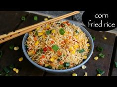 corn fried rice recipe, sweet corn fried rice, chinese corn fried rice with step by step photo/video. simple & easy fried rice recipe, ideal for lunch boxes Vegetarian Chinese Recipes, Indo Chinese Recipes, Indian Food Recipes, Crab Recipes, Chinese Food, Veggie Recipes, Dinner Recipes, Rice And Corn Recipe, Recipe Of Fried Rice