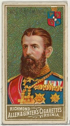 """King of Romania, from the """"World's Sovereigns"""" series for Allen & Ginter Cigarettes,"""