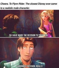 Really Funny Memes, Stupid Funny Memes, Funny Laugh, Funny Relatable Memes, Funny Movie Memes, Funny Tangled Quotes, Tangled Funny, Funny Stuff, Some Funny Videos