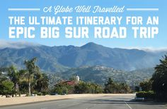 The ultimate itinerary for an epic Big Sur road trip