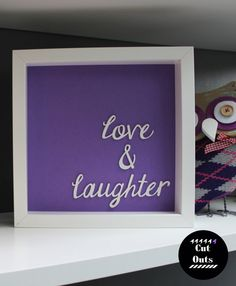 "Laser cut art - ""Love and laughter"""