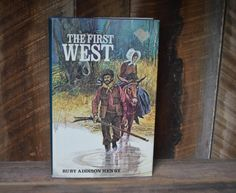 The First West By Ruby Addison Henry 1972 by NewFoundVintiques