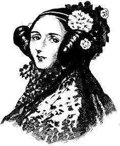 Born Augusta Ada Byron, better known as Ada Lovelace. The founding mother of computer programming.
