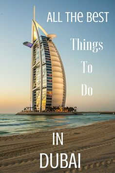 the best things to do in Dubai