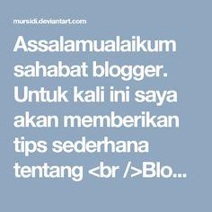 Assalamualaikum sahabat blogger. Untuk kali ini saya akan memberikan tips sederhana tentang <br />Blog dofollow dan semoga bermanfaat yea kawan.<br /><br />Silahkan saudara ketikkan kalimat dibawah, di browser mozilla<br />NoDofollow mozila firefox plugin untuk diinstall di mozilla.Setelah terinstal di mozilla, sekarang waktunya untuk mencari blog yang akan dijadikan percobaan menanam backlink, dan ingat, : carilah backlink yang berkualitas.<br /><br />Kenapa pada kalimat di atas, kami…
