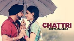 Geeta Zaildar: Chattri Full Song | Latest Punjabi Songs 2016 | Aman Haye...