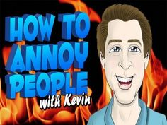 How To Annoy People: Season 3 Premiere!