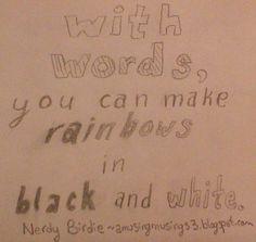 Words are powerful ~ #nerdybirdie