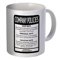 CrookedMugs- Company policies- boss employee- 11OZ White Ceramic coffee mug - Best funny and sarcastic gift!