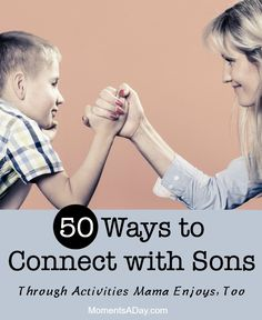 A list of 50 activities that sons and their mothers can enjoy together