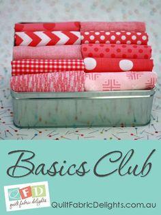 Basics Club http://www.quiltfabricdelights.com.au/shop/product/basics-club/