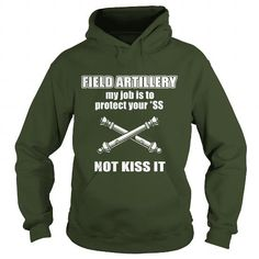 Cool and Awesome Field Artillery kiss Shirt Hoodie