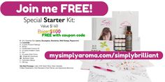 You can join as a Simply Aroma Independent Consultant for FREE (limited time). Visit http://mysimplyaroma.com/simplybrilliant for more info.