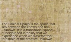 The Liminal Space | Liminal | Pinterest | Borderlands, Plays and ...