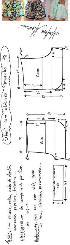 Short com elástico. Um short simples. O acabamento pode ser feito em renda, viés, sianinha, com ou sem a curva lateral. Esta modelagem também pode ser usada para fazer a parte de baixo de um baby doll. Segue esquema de modelagem do 36 ao 56. Publicado em 14/01/2016 por marleneglaumar2002 em modelagem.