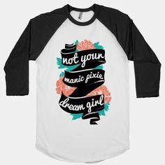 Manic Pixie Dream Girl   HUMAN   T-Shirts, Tanks, Sweatshirts and Hoodies