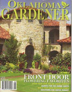 Featured on cover l Oklahoma Gardener Magazine l Unique by Design