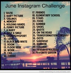 instagram challenge | June Instagram Challenge Picture by Danielle Barnes - Inspiring Photo