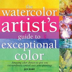 Watercolor Artist's Guide to Exceptional Color by Jan Hart (Korean Edition) ★★★★☆