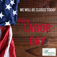 Wishing everyone a happy and healthy Labor Day! We will be closed Monday and will re-open for normal business hours on Tuesday, 9/6. http://www.williamsfacialsurgery.com/#happylaborday #WilliamsCenterPlasticSurgerySpecialists