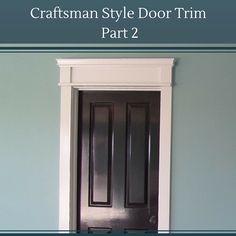 DIY Craftsman Style Door Trim that won't look like you did it yourself! Craftsman Columns, Craftsman Style Doors, Molding Ideas, Wall Molding, Girl Cave, Door Casing, Door Trims, Sweet Home, House Ideas