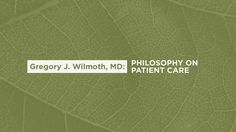 Dr Wilmoth discusses his Philosophy. https://youtu.be/52c1mPoACi8