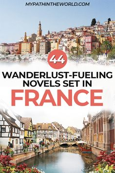 Looking for the best books about France? Check out these 44 wanderlust-fueling novels! Europe Travel Tips, Travel Destinations, Travelling Europe, Holiday Destinations, Travel Guide, Traveling, Travel Movies, Travel Books, Fun Travel