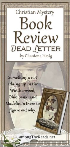 Does the cause justify the means?    Review of Dead Letter by Chautona Havig     #DeadLetter #christFic #historicalFiction  via @amongTheReads