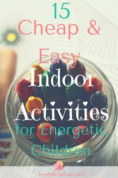 15 cheap and easy indoor activities to keep young energetic children entertained inside to help ward off the effects of cabin fever. Science Activities For Kids, Indoor Activities, Winter Activities, Activity Games, Learning Activities, Family Activities, Outdoor Games For Kids, Christian Parenting, Toddler Preschool