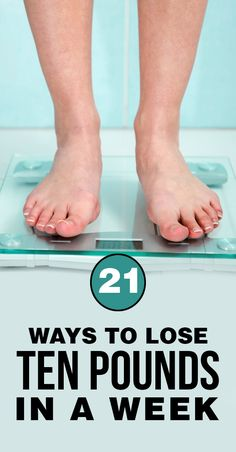 21-Ways To Lose Ten Pounds In A Week #weightloss Drink out tea to lose weight: http://organicteatox.com/products/28-day-teatox
