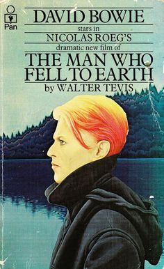 The Man Who Fell to Earth by Walter Tevis; David Bowie cover