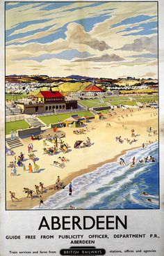 British Railways (Scottish Region) vintage travel poster produced between showing people having fun and frolics on a sunny day on the beach with the very distinctive popular Bathing Station and Beach Ballroom in the background. Posters Uk, Train Posters, Railway Posters, British Travel, British Seaside, National Railway Museum, Tourism Poster, Europe, Destinations