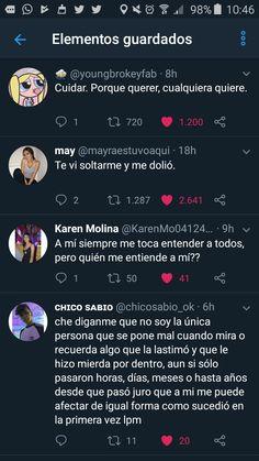Apoyo el 3er 😭quien me entiende a mi?? Frases Tumblr, Twitter Quotes, Spanish Quotes, Texts, Nostalgia, Life Quotes, Sad, Love You, Feelings